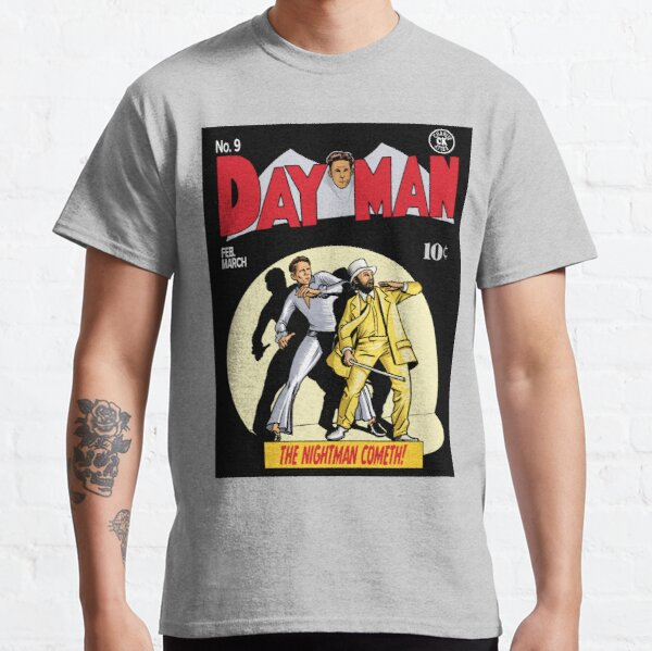 Dayman - The Nightman Cometh Classic T-Shirt