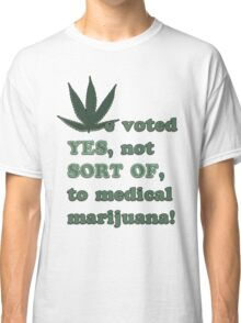 Medical Marijuana Tee Classic T-Shirt
