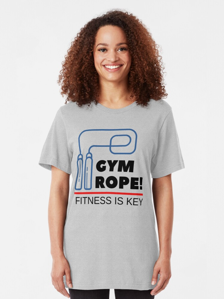 Alternate view of Gym Rope Fitness is key Slim Fit T-Shirt