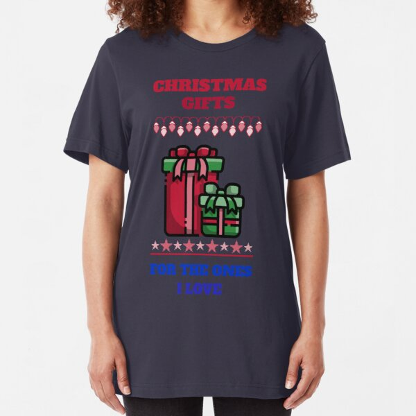 Christmas Gifts for the Loved Ones Slim Fit T-Shirt