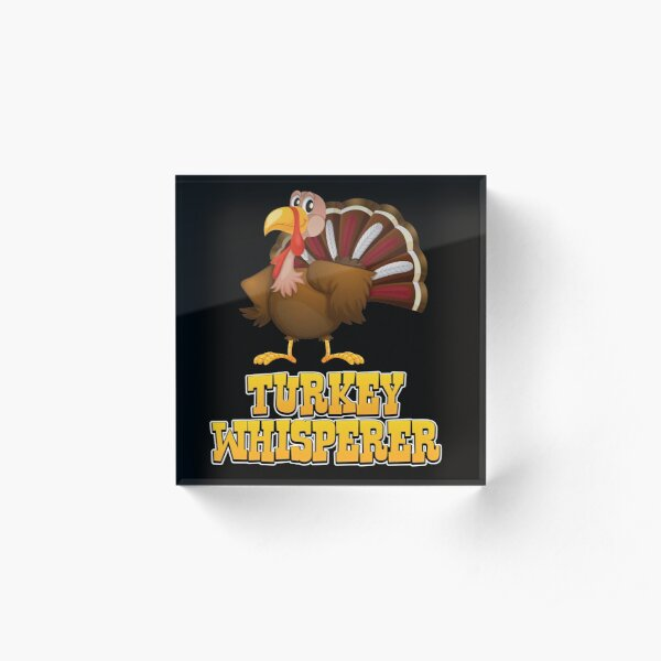 Turkey Whisperer Acrylic Block