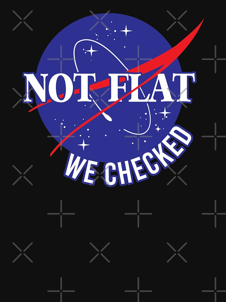 NASA Not Flat We Checked by breh-art