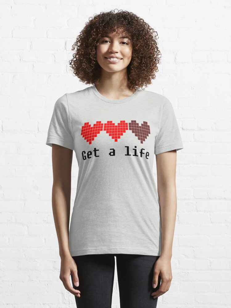 Alternate view of Get A Life Essential T-Shirt