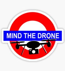 Mind the Drone Sticker