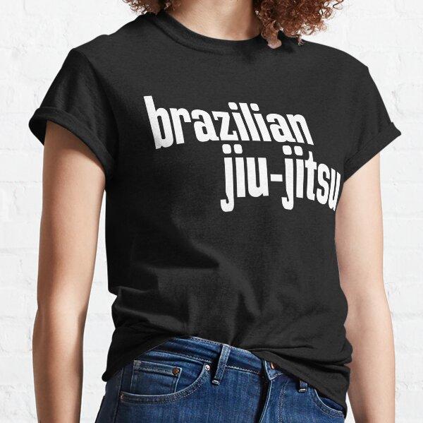 Brazlian Jiu-Jitsu BJJ MMA  Classic T-Shirt