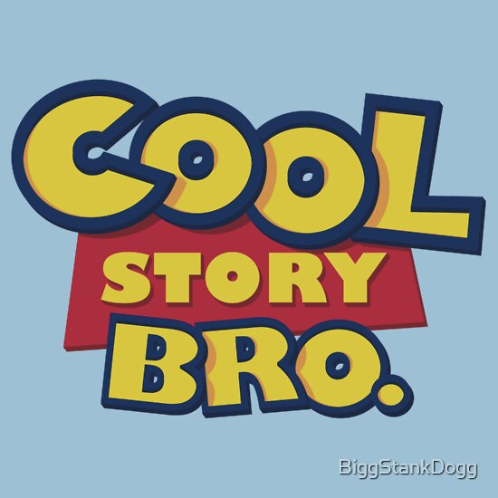 TShirtGifter presents: Cool Story Bro. (The Sequel)
