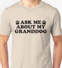 Ask About Granddog Unisex T-Shirt