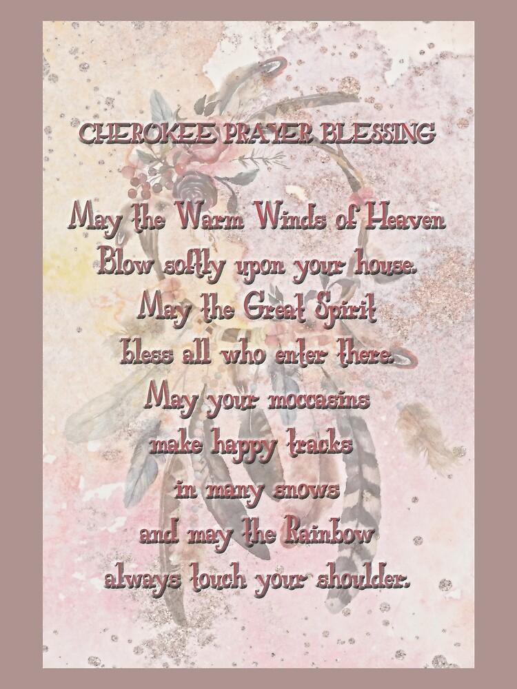 Cherokee Prayer Blessing  by HHPhotographyFL