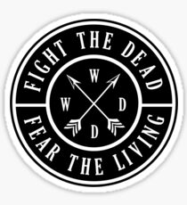 Fight the Dead | Fear the Living Sticker