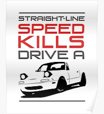 Straight line speed kills, Drive a lightweight roadster Poster