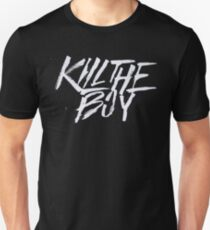 Kill the boy T-Shirt
