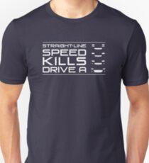 Straight line speed kills, Drive an NA, NB, NC, ND Unisex T-Shirt