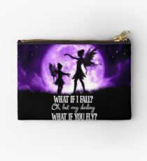 What if I Fall? Oh, but my darling what if you fly? Studio Pouch