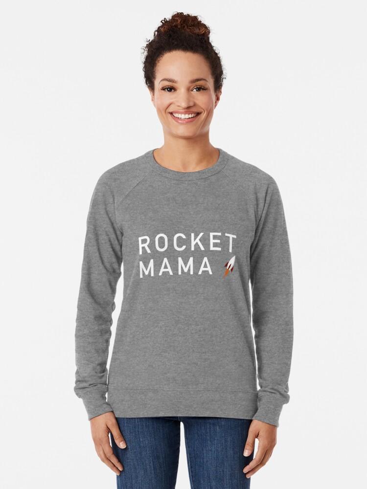 Alternate view of Rocket Mama (White Text) Lightweight Sweatshirt