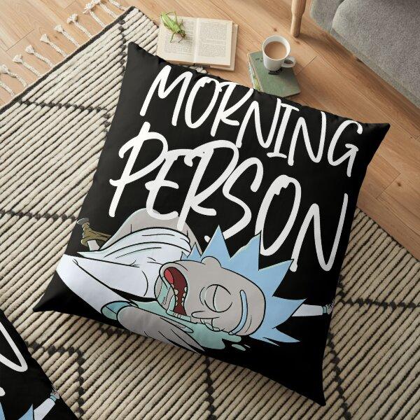 Not a  morning person Floor Pillow
