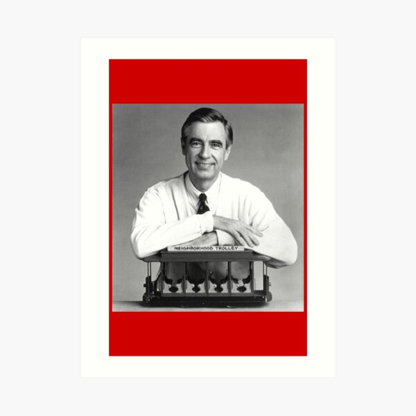 Fred Rogers Art Prints Redbubble
