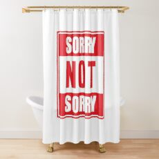 Sorry not Sorry Emoji JoyPixels Funny Girls Red Shower Curtain