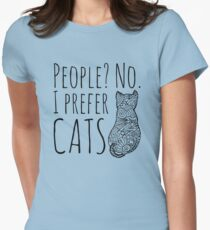 people? no. I prefer CATS #2 Women's Fitted T-Shirt