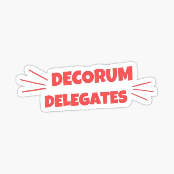 Decorum Delegates Sticker