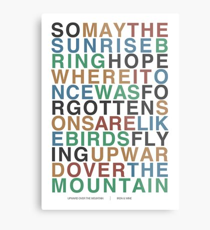 Upward Over the Mountain - Iron & Wine Metal Print