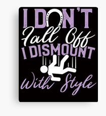 Savvy Turtle. I Dont fall off I Dismount with Style Canvas Print