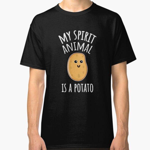 My Spirit Animal Is A Potato Classic T-Shirt