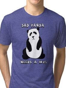 Sad Panda Needs A Hug Tri-blend T-Shirt