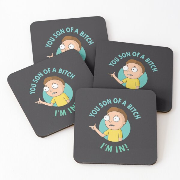 You Son of a Bitch, I'm In - Morty Coasters (Set of 4)