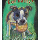 Got Balls? Boston Terrier by Ann Marie Hoff