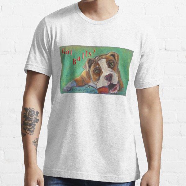 Got Balls? Bulldog Essential T-Shirt