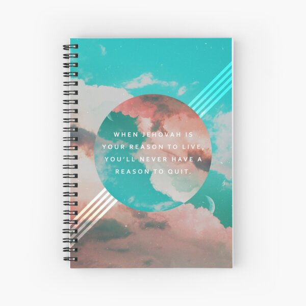 JEHOVAH IS OUR REASON TO LIVE Spiral Notebook