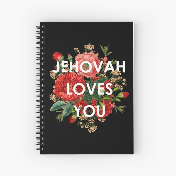 JEHOVAH LOVES YOU Spiral Notebook