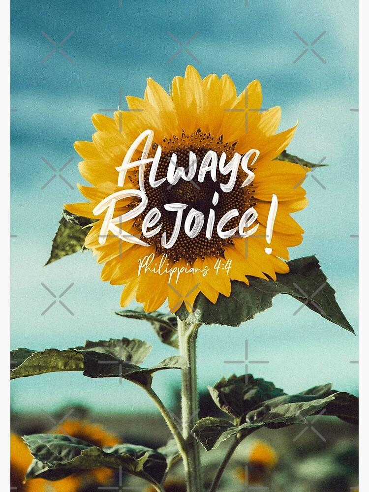 Always Rejoice! by JenielsonDesign