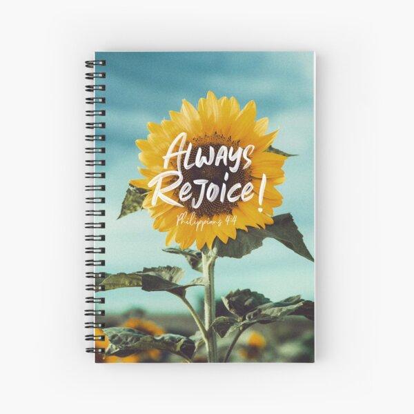 Always Rejoice! Spiral Notebook