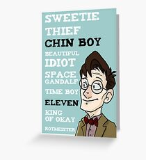Chin boy and other phrases - Eleventh Doctor! Greeting Card
