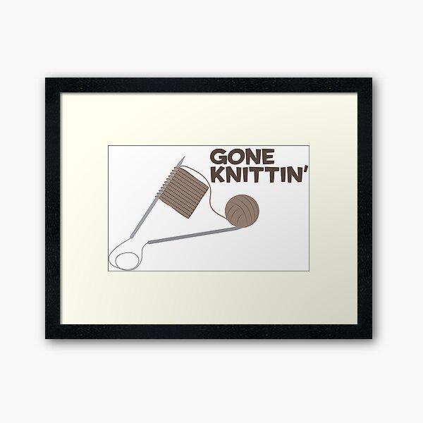 Gone Knittin' Framed Art Print