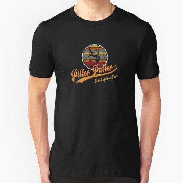 Pitter Patter Let's Get At Er Slim Fit T-Shirt