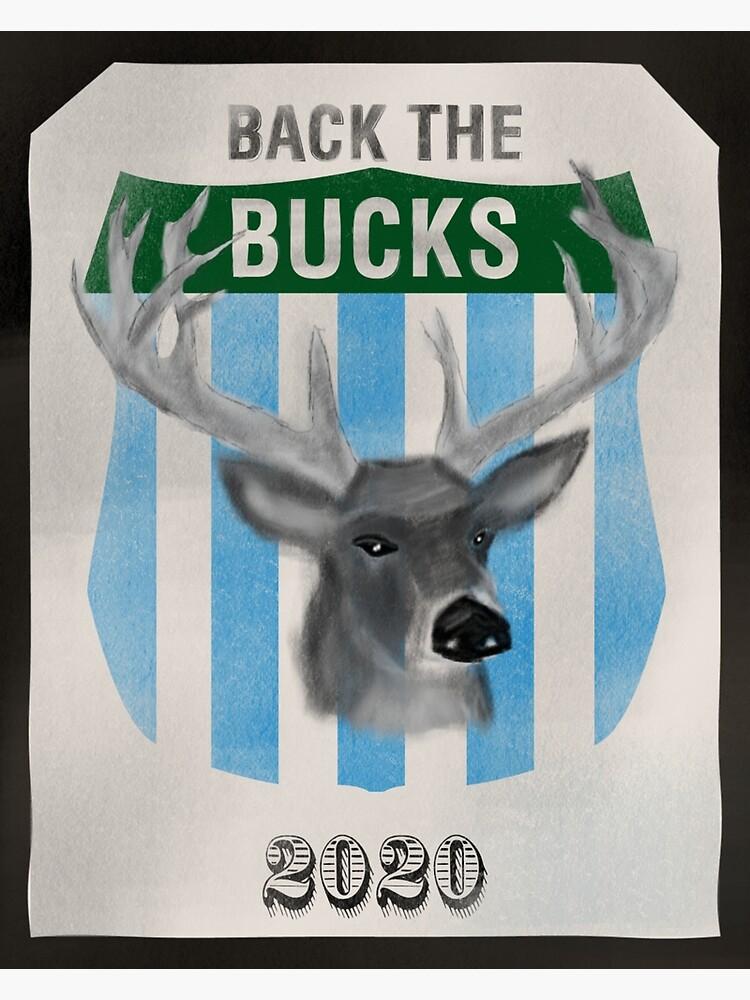Back the Bucks 2020 Team by AJW3-Art