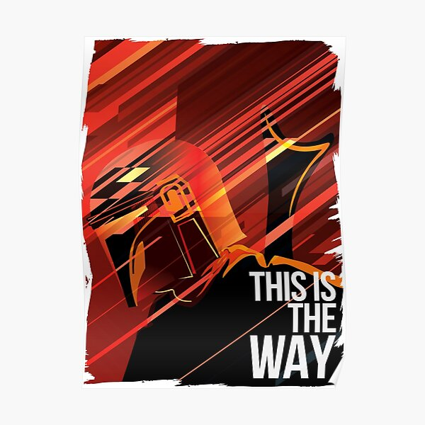 Mando - This is the way Poster