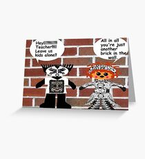 Another Brick In The Wall......Pink Floyd Greeting Card