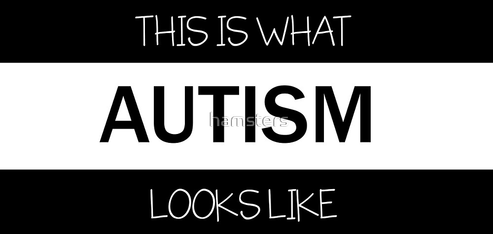 This is what AUTISM looks like.  by hamsters