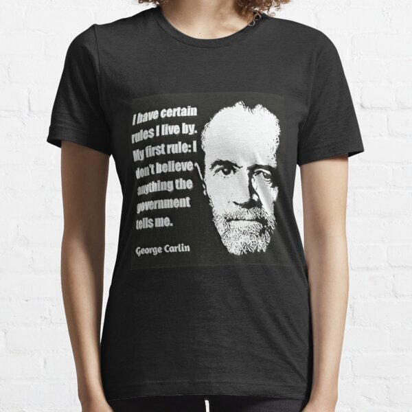 George Carlin Quote on Government Essential T-Shirt
