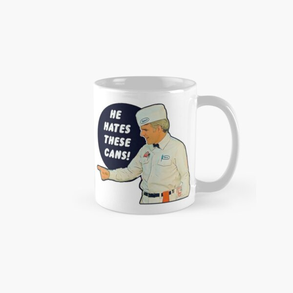The Jerk - He Hates These Cans Classic Mug