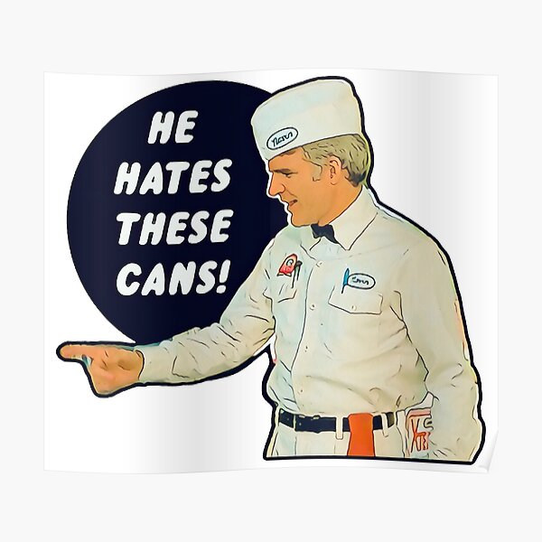 The Jerk - He Hates These Cans Poster