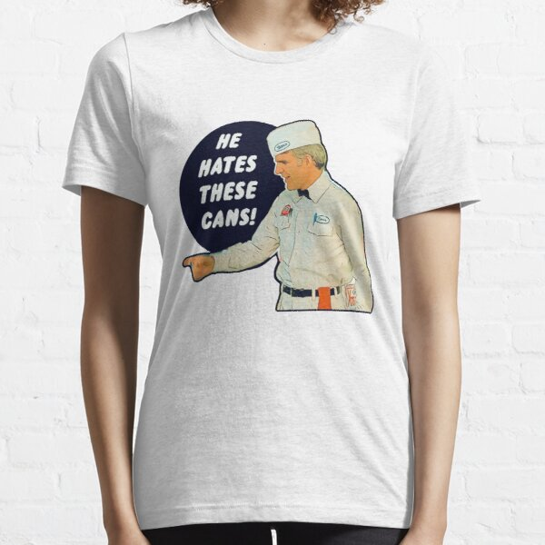 The Jerk - He Hates These Cans Essential T-Shirt