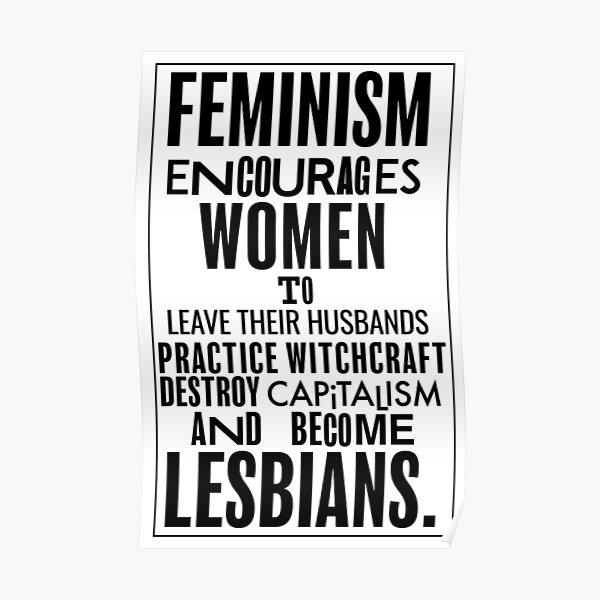 Feminism Encourages Women... Propaganda Recreation Poster