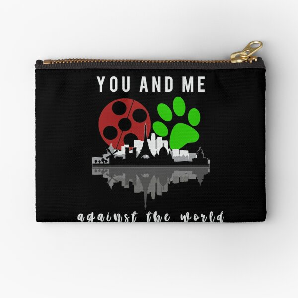 You and me against the world Zipper Pouch