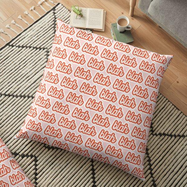 blah blah Floor Pillow