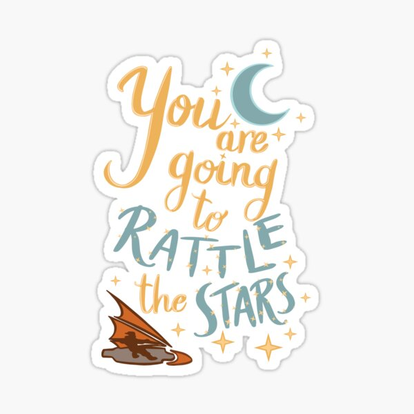 You are going to rattle the stars! Sticker