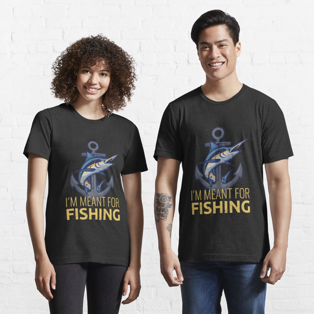 I'm Meant For Fishing - Old Fisherman Camiseta esencial